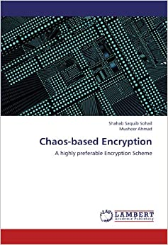 Chaos-based Encryption: A highly preferable Encryption Scheme