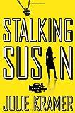 Stalking Susan: A Novel
