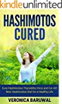 Hashimotos: Cure Hashimotos Thyroidit...
