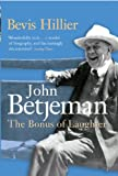 Betjeman the Bonus of Laughter, Bevis Hillier, 0719564956