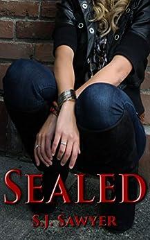 Sealed: Book One by [Sawyer, S.J.]