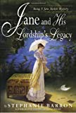 Jane and His Lordship's Legacy, Stephanie Barron, 0553802259
