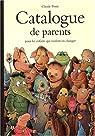 Catalogue de parents pour les enfants qui veulent en changer : Collection automne-hiver-printemps-été par Ponti