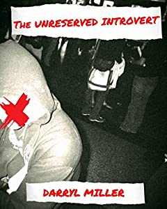The Unreserved Introvert