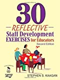 img - for 30 Reflective Staff Development Exercises for Educators by Stephen S. Kaagan (2008-06-25) book / textbook / text book