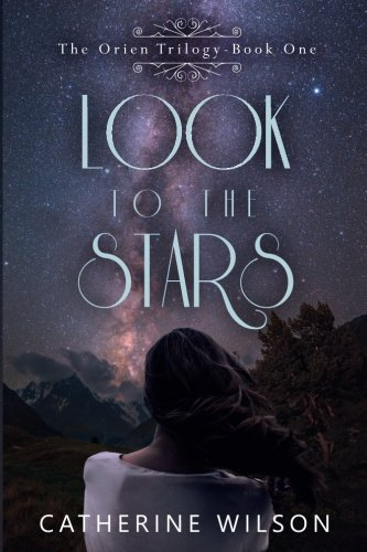 Download Look to the Stars (The Orien Trilogy) (Volume 1) pdf epub