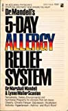 Doctor Mandell's Five Day Allergy Relief System, Marshall Mandell, 0671652427