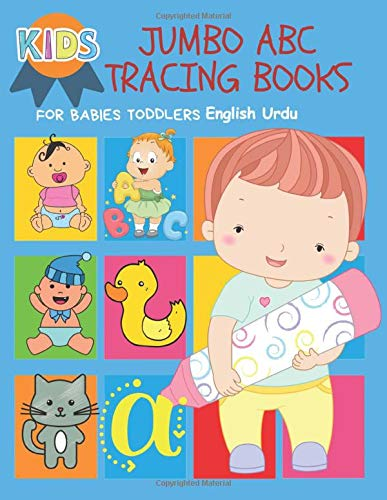 Jumbo Abc Tracing Books For Babies Toddlers English Urdu Montessori Alphabet Activity Workbook Practice Writing Block Letters Coloring Pages And Kindergarten Homeschool Kids Ages 2 5 Publishing Kinder Prep 9798646688577 Amazon Com Books