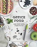 Office Food: Lecker-leichte Gerichte & Snacks fürs Büro