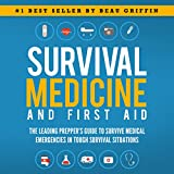 #5: Survival Medicine & First Aid: The Leading Prepper's Guide to Survive Medical Emergencies in Tough Survival Situations