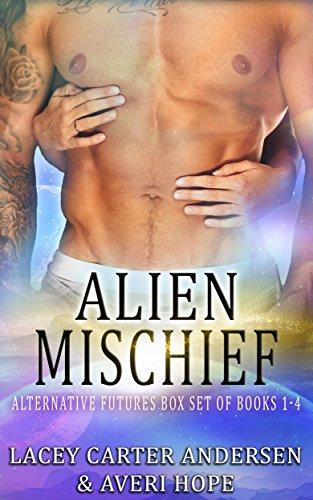 Alien Mischief: Alternative Futures Box Set of Books 1-4 (Scifi Romances)