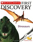 img - for Dinosaurs (Scholastic First Discovery) book / textbook / text book
