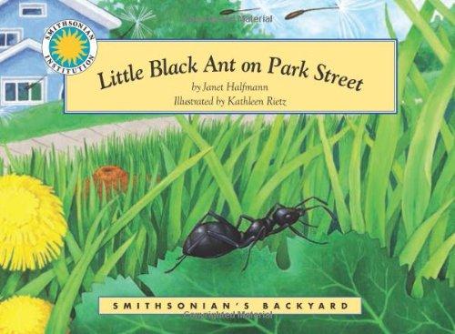 Download Little Black Ant on Park Street - a Smithsonian's Backyard Book (Mini book) PDF