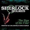 The Sign of the Four Hörbuch von Sir Arthur Conan Doyle Gesprochen von: Sam Newfield, Richard Sanders