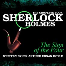 The Sign of the Four Audiobook by Sir Arthur Conan Doyle Narrated by Richard Sanders, Sam Newfield
