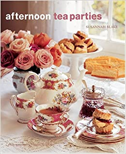 Afternoon Tea Parties 8601416158891 Amazoncom Books