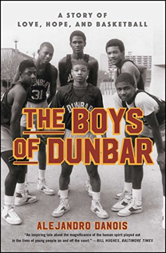 Books : The Boys of Dunbar: A Story of Love, Hope, and Basketball