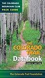 Colorado Trail Databook, Colorado Trail Foundation Staff, 097996637X