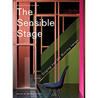 The Sensible Stage: Staging and the Moving Image (English Edition)