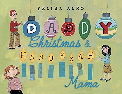 Daddy Christmas and Hanukkah Mama (Chanukah Christmas)