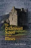 The Cricklhowell School for the Muses, Rachel Waxman, 1564745414