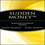 img - for Sudden Money: Managing a Financial Windfall book / textbook / text book