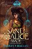 img - for Of Sand and Malice Made (Song of Shattered Sands) book / textbook / text book