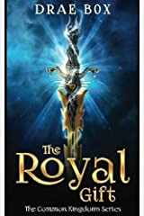 The Royal Gift (The Common Kingdoms) by Drae Box (2016-01-26) Paperback