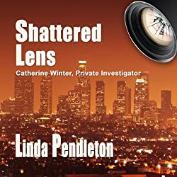 Shattered Lens: Catherine Winter, Private Investigator