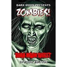 Dark Moon presents: ZOMBIES
