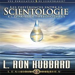 Les Différences Entre la Scientologie et D'autres Philosophies [Differences Between Scientology & Other Philosophies]
