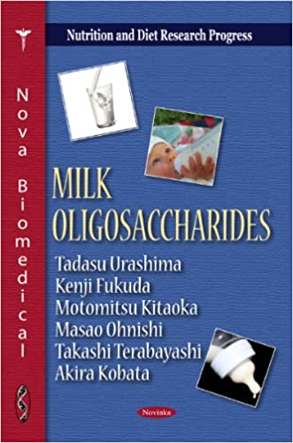 Milk Oligosaccharides (Nutrition and Diet Research Progress)