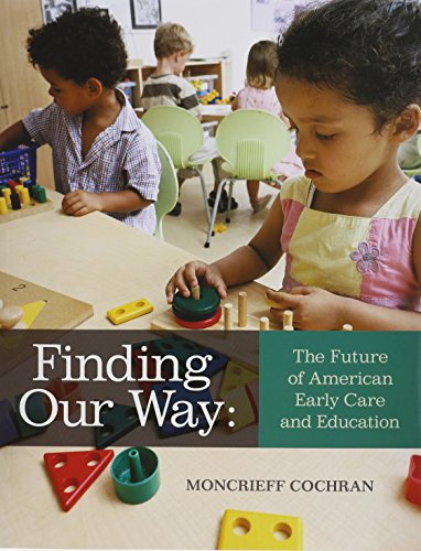 Finding Our Way: The Future of American Early Care and...