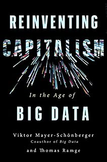 Book Cover: Reinventing Capitalism in the Age of Big Data