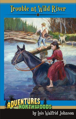 Northwoods Pinecone (Trouble at Wild River (Adventures of the Northwoods (Mott Media Paperback)))