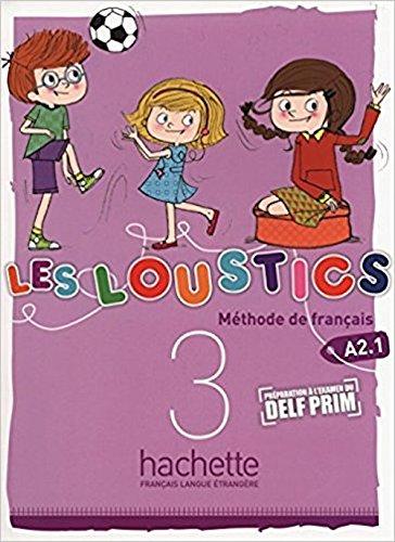 Les Loustics 3 : Livre de l'élève (French Edition)