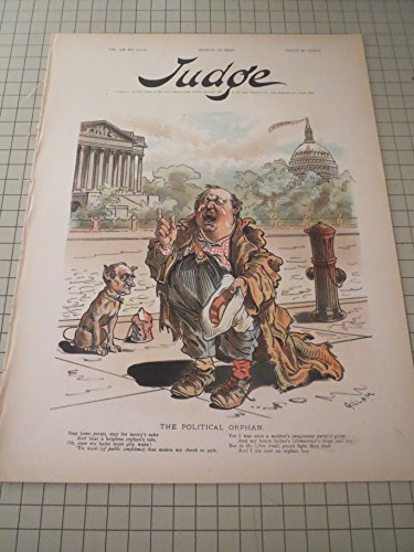 1895 Judge Magazine - The Political Orphan - Our Dramatist - Political Sleeping Beauty - Corrupt Bankers -