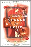 Simple Spells for Love, Barrie Dolnick, 0517799952