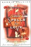Simple Spells for Love, Barrie Dolnick, 0517799952