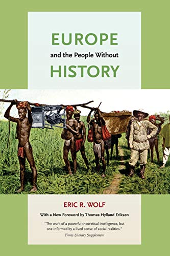 Europe and the People Without History (International Labor Organization Of The United Nations)
