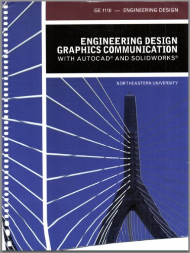 Engineering Design Graphics Communication With Autocad And Solidworks Engineering Design Northeastern University Mark Dix Paul Riley James Bethune 9781256159124 Amazon Com Books