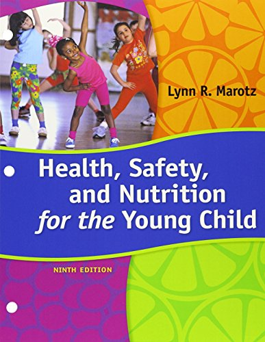 Bundle: Health, Safety, and Nutrition for the Young Child, Loose-leaf Version, 9th + MindTap Education, 1 term (6 months) Printed Access Card