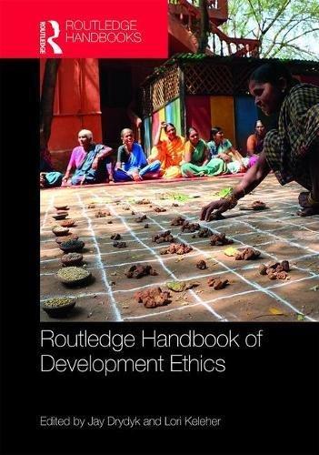 Routledge Handbook of Development Ethics