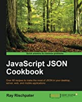 JavaScript JSON Cookbook Front Cover