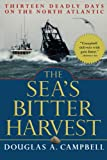 The Sea's Bitter Harvest, Douglas A. Campbell, 0786711841