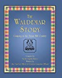 The Waldemar Story, Sue Van Noy Willett and Carolyn Carmichael Wheat, 1571688692