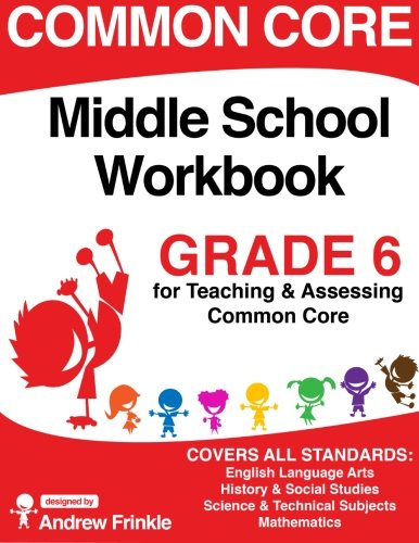 Common Core Middle School Workbook Grade 6 (Middle School Common ...