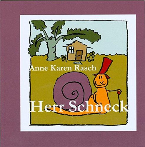 Herr Schneck  [Rasch, Anne Karen] (Tapa Blanda)