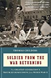 img - for Soldier from the War Returning: The Greatest Generation's Troubled Homecoming from World War II by Thomas Childers (1-Jul-2010) Paperback book / textbook / text book
