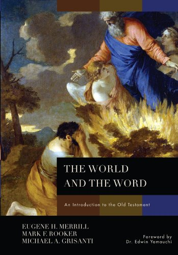 The World and the Word: An Introduction to the Old Testament